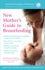 The American Academy Of Pediatrics New Mother's Guide To Breastfeeding (Revised Edition) - Book