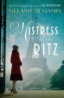 Mistress of the Ritz : A Novel - Book