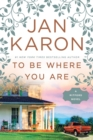 To Be Where You Are - eBook