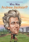 Who Was Andrew Jackson? - eBook