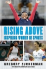 Rising Above: Inspiring Women in Sports - eBook