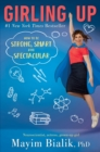 Girling Up : How to be Strong, Smart and Spectacular - Book