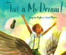 That Is My Dream! - Book