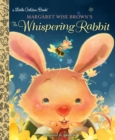 LGB Margaret Wise Brown's The Whispering Rabbit - Book
