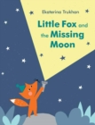 Little Fox and the Missing Moon - Book