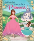 How to Be a Princess - Book