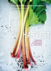 Harvest : Unexpected Projects Using 47 Extraordinary Garden Plants - Book