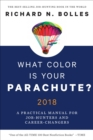 What Color Is Your Parachute? 2018 : A Practical Manual for Job-Hunters and Career-Changers - eBook