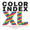 Color Index XL : More than 1100 New Palettes with CMYK and RGB Formulas for Designers and Artists - Book