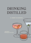 Drinking Distilled : A User's Manual - Book