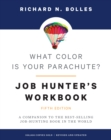 What Color Is Your Parachute? Job-Hunter's Workbook : A Companion to the Best-Selling Job-Hunting Book in the World - Book