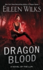 Dragon Blood : A Novel of the Lupi - Book