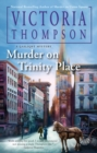 Murder On Trinity Place : A Gaslight Mystery #22 - Book