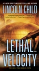 Lethal Velocity (Previously published as Utopia) : A Novel - eBook