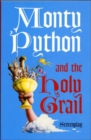Monty Python and the Holy Grail: Screenplay - Book