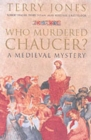Who Murdered Chaucer? : A Medieval Mystery - Book