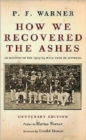 How We Recovered the Ashes : MCC Australia Tour 1903 - 1904 - Book