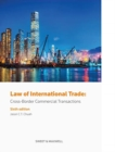 Law of International Trade : Cross-Border Commercial Transactions - Book