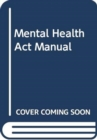 Mental Health Act Manual - Book