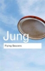Flying Saucers : A Modern Myth of Things Seen in the Sky - Book