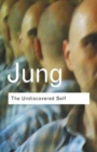 The Undiscovered Self : Answers to Questions Raised by the Present World Crisis - Book