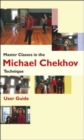 Master Classes in the Michael Chekhov Technique - Book