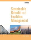 Sustainable Retrofit and Facilities Management - Book