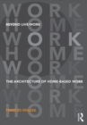 Beyond Live/Work : The Architecture of Home-based Work - Book