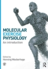 Molecular Exercise Physiology : An Introduction - Book