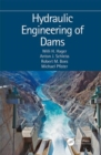 Hydraulic Engineering of Dams - Book