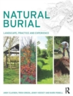 Natural Burial : Landscape, Practice and Experience - Book
