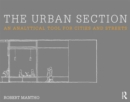 The Urban Section : An analytical tool for cities and streets - Book