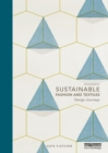Sustainable Fashion and Textiles : Design Journeys - Book