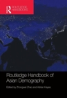 Routledge Handbook of Asian Demography - Book