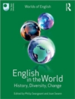 English in the World : History, Diversity, Change - Book