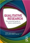Qualitative Research : The essential guide to theory and practice - Book