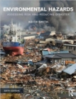Environmental Hazards : Assessing Risk and Reducing Disaster - Book
