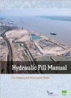 Hydraulic Fill Manual : For Dredging and Reclamation Works - Book