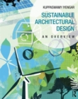 Sustainable Architectural Design : An Overview - Book