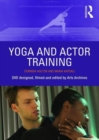Yoga and Actor Training - Book