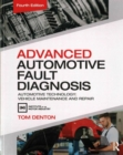 Advanced Automotive Fault Diagnosis, 4th ed : Automotive Technology: Vehicle Maintenance and Repair - Book