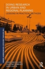 Doing Research in Urban and Regional Planning : Lessons in Practical Methods - Book