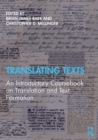 Translating Texts : An Introductory Coursebook on Translation and Text Formation - Book