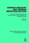 German Industry and German Industrialisation : Essays in German Economic and Business History in the Nineteenth and Twentieth Centuries - Book
