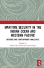 Maritime Security in the Indian Ocean and Western Pacific : Heritage and Contemporary Challenges - Book