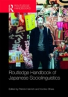 Routledge Handbook of Japanese Sociolinguistics - Book
