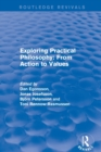 Exploring Practical Philosophy: From Action to Values - Book