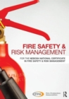 Fire Safety and Risk Management : for the NEBOSH National Certificate in Fire Safety and Risk Management - Book