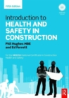 Introduction to Health and Safety in Construction : for the NEBOSH National Certificate in Construction Health and Safety - Book
