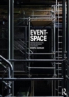 Event-Space : Theatre Architecture and the Historical Avant-Garde - Book
